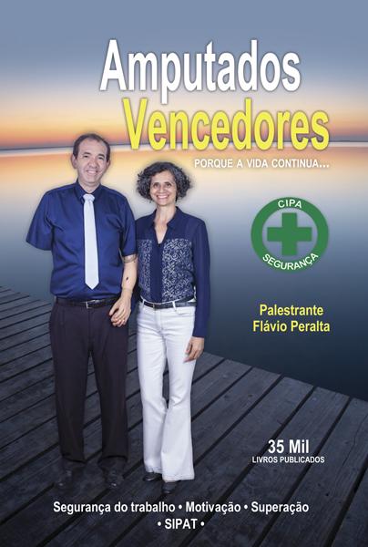 Flávio Peralta livro Amputados Vencedores